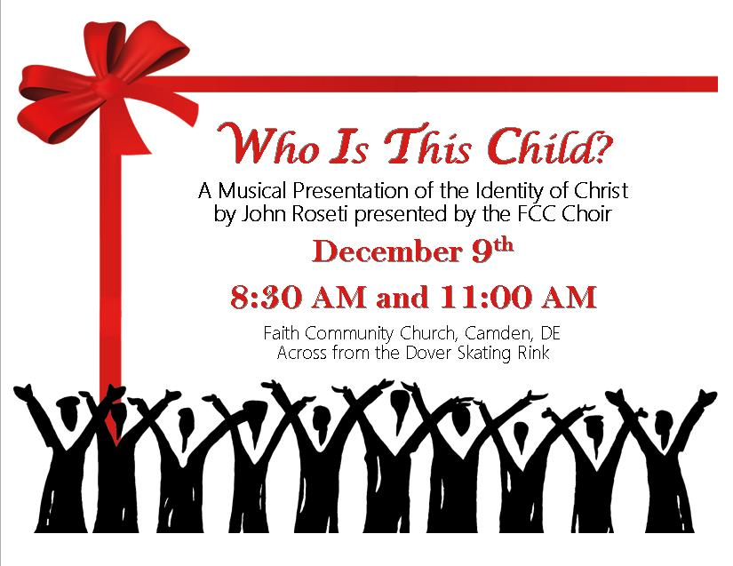 Who Is This Child? Musical Presentation @ Faith Community Church | Camden | Delaware | United States