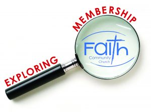 Exploring Membership Class @ Faith Community Church